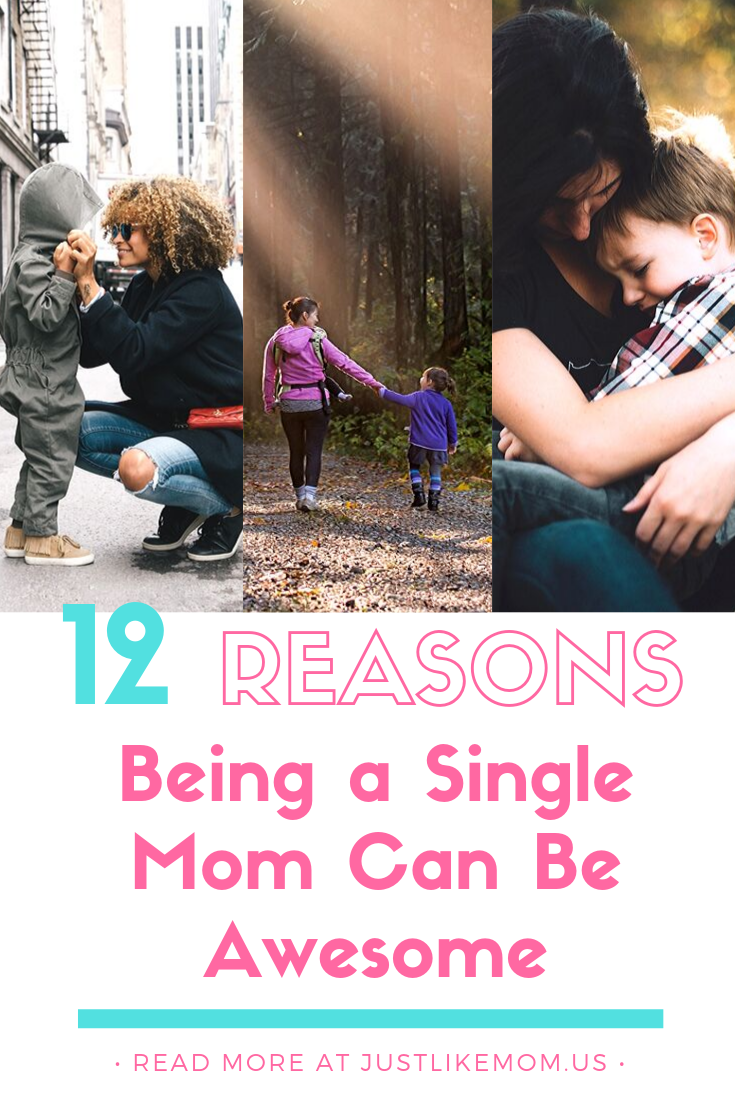 being a single mom can be awesome